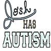Josh Has Autism