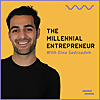 The Millennial Entrepreneur | Stories Of Young Business Owners Worldwide