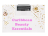Caribbean Beauty Essentials