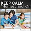 Keep Calm and Homeschool On - Podcast