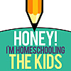 Honey! I'm Homeschooling The Kids - Podcast