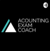 Accounting Exam Coach Podcast