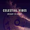 CELESTIAL VIBES - ASTROLOGY
