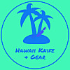 Hawaii Knife And Gear