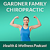Gardner Family Chiropractic Health & Wellness Blog