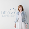 Little Z's Sleep Podcast