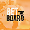 Bet The Board Podcast