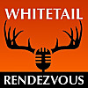 Whitetail Rendezvous - Podcast