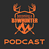 Becoming A Bow Hunter - Podcast