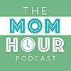 The Mom Hour - Podcast