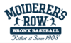 Moiderer's Row : Celebrating the Past, Present & Future of The New York Yankees