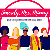 Sincerely, Mrs. Mommy - Podcast