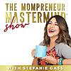 The Mompreneur Mastermind Show