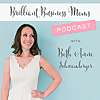 Brilliant Business Moms - Podcast