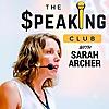 The Speaking Club : Mastering the Art of Public Speaking