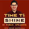 Time to Shine Podcast Public speaking | Communication skills | Storytelling