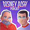The Disney Dish Podcast with Jim Hill Media