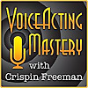 Voice Acting Mastery | Podcast for Voice Actors