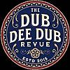 The Dub Dee Dub Revue
