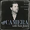 Off Camera with Sam Jones