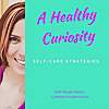 A Healthy Curiosity