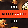 The Bittersweet Life
