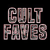 Cult Faves Podcast