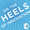 On The Heels of Innovation with Ted Zoller
