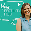 Your Fertility Hub - Podcast