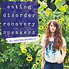 Eating Disorder Recovery Speakers Podcast