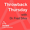 Arkana Laboratories | Throwback Thursday with Dr. Fred Silva
