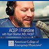ACEP Frontline | Emergency Medicine