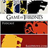 Bald Move | Game of Thrones