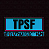 The PlayStation Forecast : A Video Game Podcast