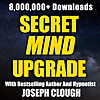 Secret Mind Upgrade with Joseph Clough
