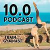 Podcast by Train Like A Gymnast