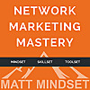 Network Marketing Mastery Podcast