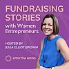 Fundraising Stories with Women Entrepreneurs