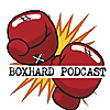 BoxHard Boxing Podcast