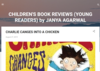 CHILDREN'S BOOK REVIEWS (YOUNG READERS) by JANYA AGARWAL