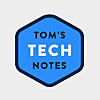 Tom's Tech Notes
