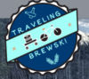 Traveling Brewski