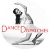Dance Dispatches