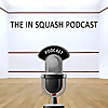 The In Squash Podcast
