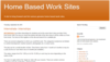 Home Based Work Sites