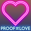 Proof Of Love - Podcast