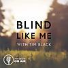 Blind Like Me