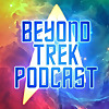 Beyond Trek Podcast