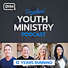 DYM Podcast Network | Youth Ministry Podcast To Help You Win