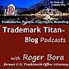 Trademark Titan Blog Podcasts: Trademarks, Trademark Law, Copyrights, Copyright Law, Patents, Brandi